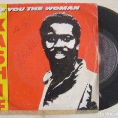 Discos de vinilo: KASHIF - ARE YOU THE WOMAN - SINGLE ESPAÑOL 1984 - ARISTA. Lote 120208895