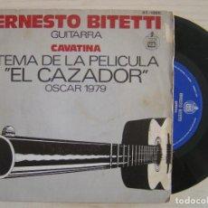 Discos de vinilo: ERNESTO BITETTI GUITARRA - CAVATINA - TEMA DE EL CAZADOR - SINGLE ESPAÑOL 1979 - HISPAVOX. Lote 120210659