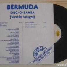 Discos de vinilo: BERMUDA - DISC O BAMBA - MAXISINGLE 33 - ESPAÑOL 1989 - MAX. Lote 120232003