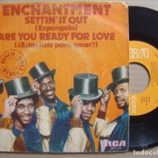Discos de vinilo: ENCHANTMENT - SETTIN IT OUT + ARE YOU READY FOR LOVE - SINGLE RCA - 1980. Lote 120246487