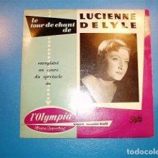 Discos de vinilo: LUCIENNE DELYLE A L'OLIMPIA - DISCOGRAFICA PATHE - 1954. Lote 120249259