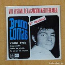 Disques de vinyle: BRUNO LOMAS - COMO AYER + 3 - EP. Lote 120256394