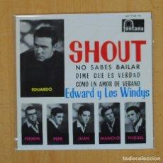 Discos de vinilo: EDWARD Y LOS WINDYS - SHOUT + 3 - EP. Lote 120256427