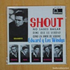 Discos de vinilo: EDWARD Y LOS WINDYS - SHOUT + 3 - EP. Lote 120256439