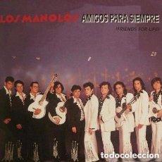 Discos de vinilo: LOS MANOLOS - AMIGOS PARA SIEMPRE - MAXI-SINGLE 1992. Lote 120313043