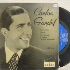 Discos de vinilo: CARLOS GARDEL - CHE, BARTOLO + VICTORIA + QUE VACHACHE + AL MUNDO...- EP ESP.1958 - ODEON. Lote 120313055