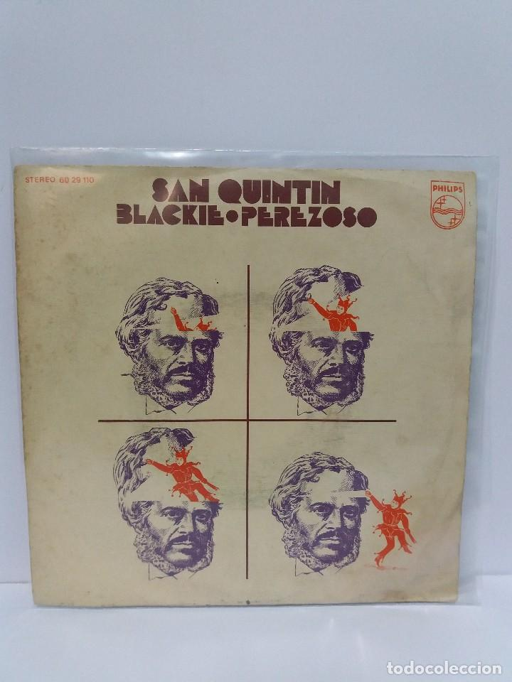 SINGLE ** SAN QUINTIN ** BLACKIE ** COVER/ EXCELLENT / ** SINGLE/ NEAR MINT ** 1972 (Música - Discos - Singles Vinilo - Pop - Rock - Extranjero de los 70)