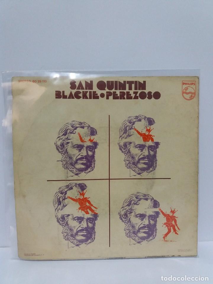 Discos de vinilo: SINGLE ** SAN QUINTIN ** BLACKIE ** COVER/ EXCELLENT / ** SINGLE/ NEAR MINT ** 1972 - Foto 2 - 120315507
