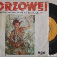 Discos de vinilo: ORZOWEI - BANDA ORIGINAL DE LA SERIE - SINGLE 1977 - RCA. Lote 120319351