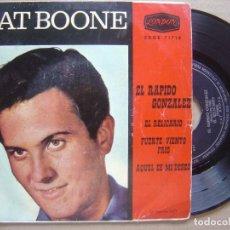 Discos de vinilo: PAT BOONE - EL RAPIDO GONZALEZ + EL RELICARIO + FUERTE VIENTO - EP LONDON - 1962. Lote 120323711