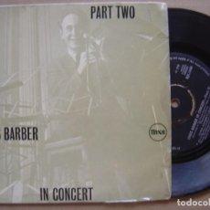 Discos de vinilo: CHRIS BARBER IN CONCERT - PART II - EP INGLES PYE. Lote 120330639