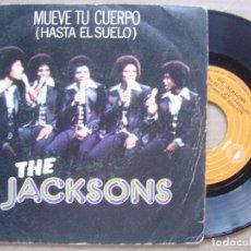 Discos de vinilo: THE JACKSONS - MUEVE TU CUERPO + ESO ES LO QUE CONSIGUES - SINGLE EPIC - 1978. Lote 120337067