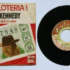Disques de vinyle: MIKE KENNEDY: ¡HAY LOTERÍA! + LLORANDO BAJO LA LLUVIA (1971) SINGLE - LOS BRAVOS. Lote 120341571