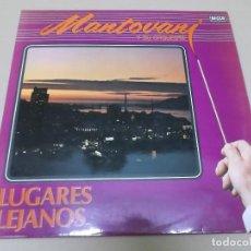 Discos de vinilo: MANTOVANI (LP) LUGARES LEJANOS AÑO 1980 – DOBLE DISCO CON PORTADA ABIERTA. Lote 120344459