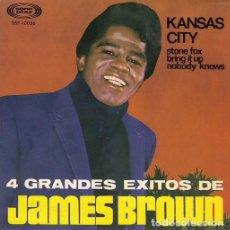 Discos de vinilo: JAMES BROWN - KANSAS CITY - EP ESPAÑOL DE VINILO. Lote 120344871