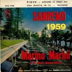 Discos de vinilo: MARINO MARINI (SAN REMO 1959) / PIOVE + 3 (EP ESPAÑOL 1959). Lote 120346239