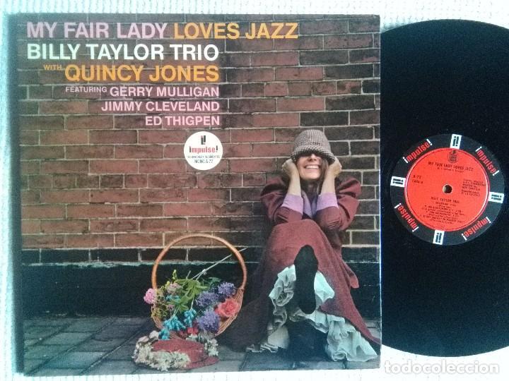 BILLY TAYLOR TRIO WITH QUINCY JONES - '' MY FAIR LADY LOVES JAZZ '' LP ORIGINAL SPAIN 1965 MONO (Música - Discos de Vinilo - EPs - Jazz, Jazz-Rock, Blues y R&B)