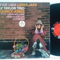 Discos de vinilo: BILLY TAYLOR TRIO WITH QUINCY JONES - '' MY FAIR LADY LOVES JAZZ '' LP ORIGINAL SPAIN 1965 MONO. Lote 120351175
