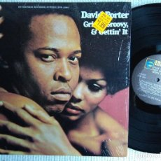 Discos de vinilo: DAVID PORTER - '' GRITTY, GROOVY & GETTIN' IT '' LP 1ST PRESSING 1970 USA SHRINK. Lote 120351695