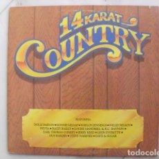 Discos de vinilo: 14 KARAT COUNTRY. RCA 1984.. Lote 120353771