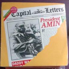 Discos de vinilo: CAPITAL LETTERS – PRESIDENT AMIN. Lote 120361871