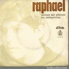 Discos de vinil: RAPHAEL SINGLE SELLO HISPAVOX-ALVORADAI EDITADO EN PORTUGAL. Lote 120367443
