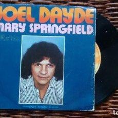 Discos de vinilo: SINGLE (VINILO) DE JOEL DAYDE AÑOS 70. Lote 120378519