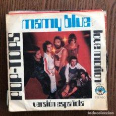Discos de vinilo: POP-TOPS - MAMY BLUE - SINGLE EXPLOSION 1971. Lote 120390003