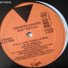 Discos de vinilo: REDHEAD KINGPIN AND THE FBI - IT'S A LOVE THANG (WORD) - 1991. Lote 120393747