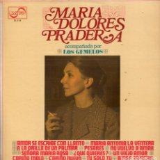 Discos de vinilo: MARIA DOLORES PRADERA ACOMPAÑADA POR LOS GEMELOS / AMOR SE ESCRIBE CON LLANTO / LP DE 1973 RF-5663. Lote 120399747