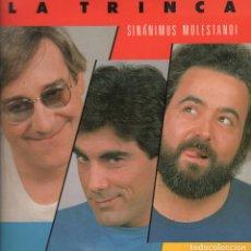Discos de vinilo: LA TRINCA-SINANIMUS MOLESTANDI - LP ARIOLA DE 1985 RF-5668. Lote 213208236