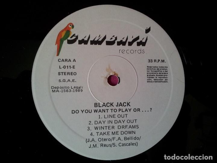 Discos de vinilo: BLACK JACK - LP, DO YOU WANT TO PLAY, OR...? - CAMBAYA RECORDS 1989 - Foto 6 - 120420175