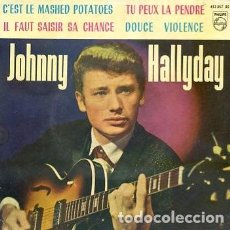 Discos de vinilo: EP JOHNNY HALLYDAY EDITADO EN ESPAÑA C'EST LE MASHED POTATOES/TU PEUX LA PENDRE/ IL FAUT SISIR SA CH. Lote 120433079
