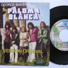 Discos de vinilo: GEORGE BAKER SELECTION - PALOMA BLANCA. Lote 120451779