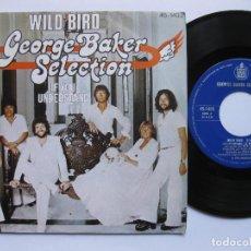 Discos de vinilo: GEORGE BAKER SELECTION - WILD BIRD. Lote 120451827