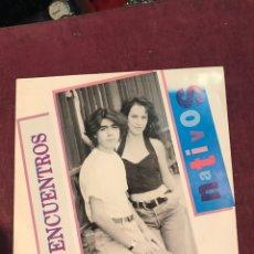 Discos de vinilo: NATIVOS SINGLE PROMOCIONAL DE 1991. Lote 120453434