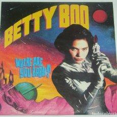 Discos de vinilo: BETTY BOO - WHERE ARE YOU BABY? - 1990. Lote 120473415