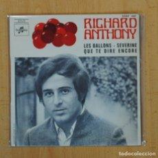 Discos de vinilo: RICHARD ANTHONY - LES BALLONS + 2 - EP. Lote 120505964