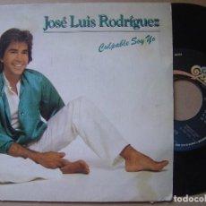 Discos de vinilo: JOSE LUIS RODRIGUEZ - CULPABLE SOY- SINGLE. Lote 120539727