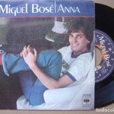 Discos de vinilo: MIGUEL BOSE - ANNA - SINGLE. Lote 120547907