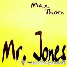 Discos de vinilo: MAX THORN - MR. JONES- MAXI ITALY 1994 - ITALODANCE. Lote 120555711