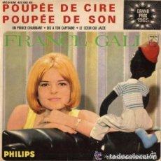 Discos de vinilo: FRANCE GALL,POUPÉE DE CIRE POUPÉE DE SON (6E SÉRIE).EP PHILIPS FRANCE, GRAN PRIX EUROVISION DE 1965. Lote 120561211