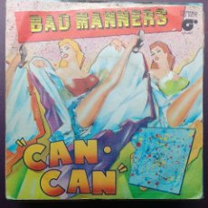 Discos de vinilo: BAD MANNERS - CAN CAN / ARMCHAIR DISCO. Lote 120654635