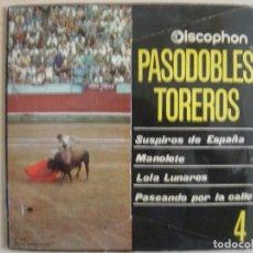 Discos de vinilo: BANDA TAURINA DE MADRID - PASODOBLES TOREROS - SINGLE. Lote 120656963