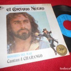 Discos de vinilo: EL CORSARIO NEGRO BSO OST GUIDO&MAURIZIO DE ANGELIS/+2 7'' SINGLE 1977 SPAIN EDICION ESPAÑOLA. Lote 120665159