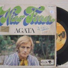 Discos de vinilo: NINO FERRER - AGATA - SINGLE. Lote 120667407