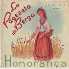 Discos de vinilo: LA PAGESETA DE BERGA, HONORANÇA. BELTER 17.014. Lote 120671171