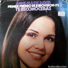 Discos de vinilo: ANNE-MARIE DAVID – TE RECONNAITRAS - TE RECONOCERÁS (ED.: ESPAÑA, 1973) ANNE MARIE DAVID. Lote 120700043