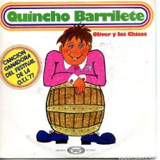 Discos de vinilo: OLIVER Y LOS CHICOS / QUINCHO BARRILETE (FESTIVAL OTIS '77) / TENGO UN CORRAL (SINGLE 1977). Lote 120706183