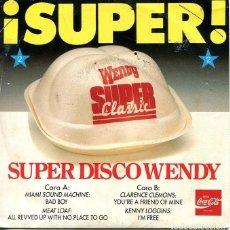 Discos de vinilo: SUPER DISCO 2 WENDY (COCA COLA) VARIOS EP 1987. Lote 120710895